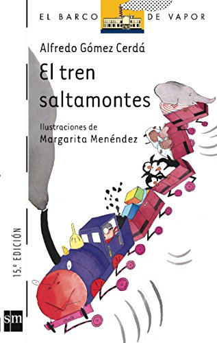 9788434892699: El tren saltamontes/ The Grasshopper Train (El Barco De Vapor / the Steamboat) (Spanish Edition)