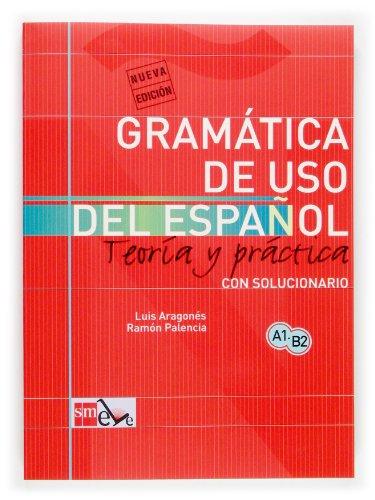 Gramática De Uso Del Español A1-B2 Teoría Y Práctica: Aragonés ...