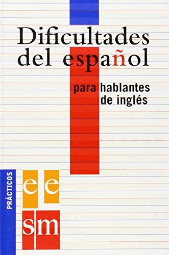 9788434893580: Dificultades del español para hablantes de inglés (Spanish Edition)