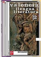 9788434893658: Valencià, llengua i literatura. 2 Batxillerat