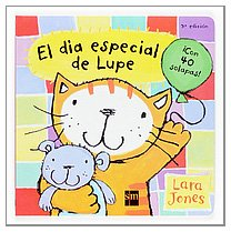 El día especial de Lupe (La gata lupe) (Spanish Edition) (9788434893894) by Jones, Lara