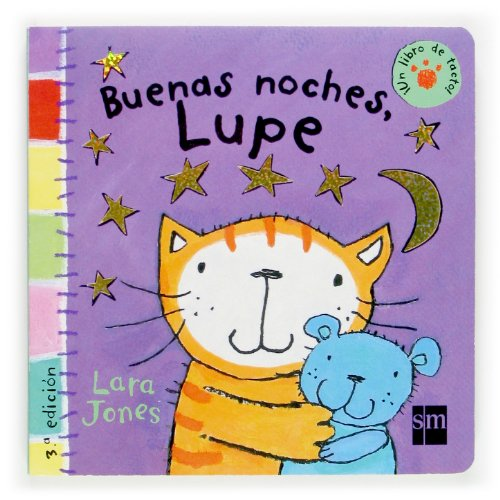 Buenas noches, Lupe / Goodnight Lupe (Un Libro De Tacto!) (Spanish Edition) (8434893932) by Lara Jones