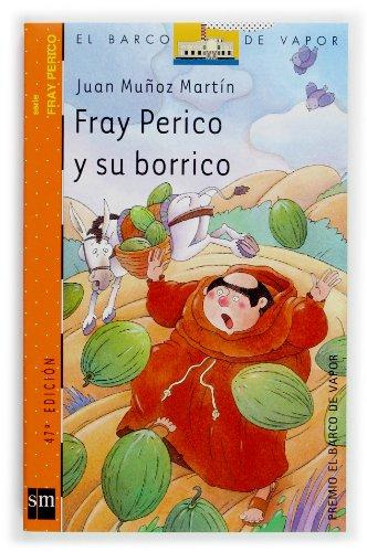 9788434894099: Fray Perico y su borrico (Barco de Vapor Naranja)