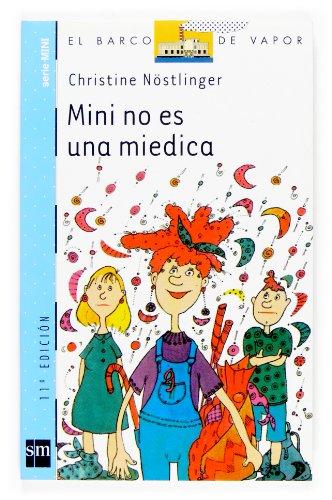 9788434894112: Mini no es una miedica/ Mini is not a Wimp (El Barco De Vapor) (Spanish Edition)