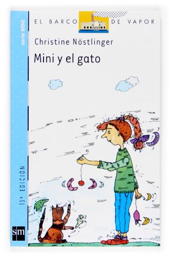 9788434894563: Mini y el gato/ Mimi and the Cat (El barco de vapor: Serie mini/ The Steamboat: Mini Series) (Spanish Edition)