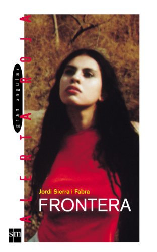 9788434895065: Frontera/ Border (Gran angular: Alerta Roja/ Big Angular: Red Alert) (Spanish Edition)