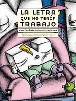 9788434895256: La letra que no tenia trabajo / The Letter that Had No Work (Spanish Edition)