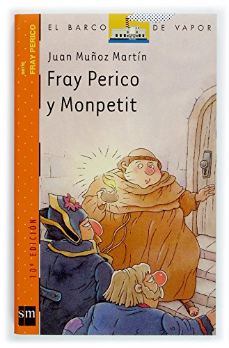 9788434895423: Fray Perico y Monpetit/ Brother Perico and Monpetit (Spanish Edition)