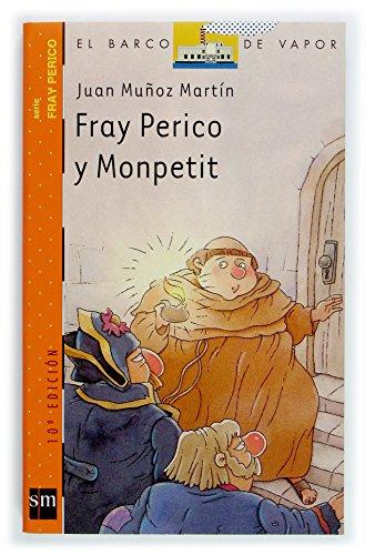 9788434895423: Fray Perico y Monpetit (Barco de Vapor Naranja)