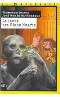 La Secta Del Rigos Mortis (Spanish Edition): Lalana, Fernando