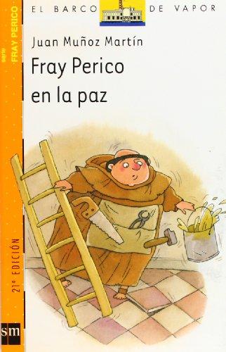 9788434895942: Fray Perico en la paz (El Barco de Vapor Naranja)