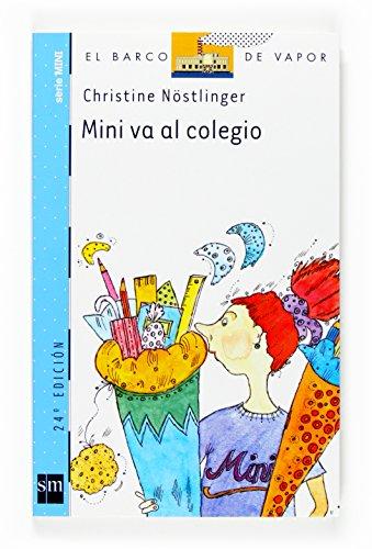 9788434895966: Mini va al colegio (El Barco De Vapor) (Spanish Edition)