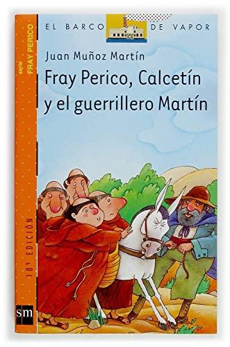 Fray Perico, Calcetin y el guerrillero Martin/: Juan Munoz Martin