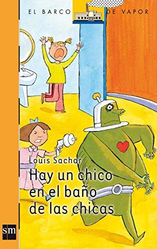 9788434896130: Hay Un Chico En El Bano De Las Chicas/ There's a Boy in