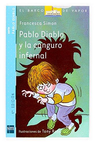 Pablo Diablo y la canguro infernal (El Barco de Vapor Azul) - Simon, Francesca