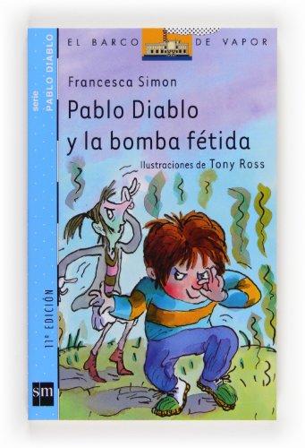 9788434896840: Pablo Diablo y la bomba fétida (Barco de Vapor Azul)