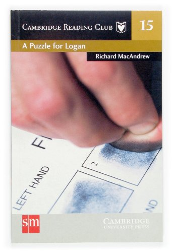 9788434897496: A Puzzle for Logan. Cambridge Reading Club 15 (Cambridge English Readers) - 9788434897496
