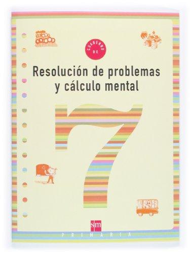 9788434898387: Cuaderno 7 de resolución de problemas y cálculo mental. 3 Primaria - 9788434898387
