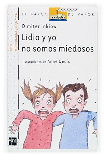 9788434898660: Lidia y yo no somos miedosos (Barco de Vapor Blanca)