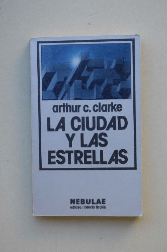 9788435001328: LA Ciudad Y Las Estrellas/the City and the Stars (Spanish Edition)
