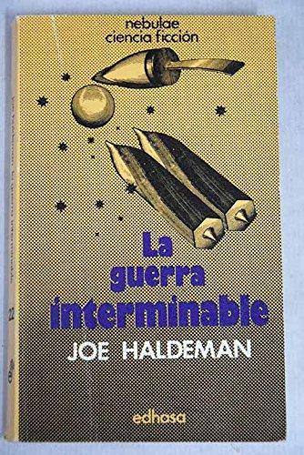 LA GUERRA INTERMINABLE: Joe Haldeman