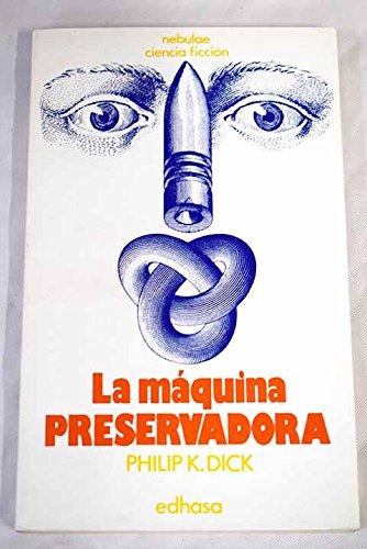9788435001991: La maquina preservadora