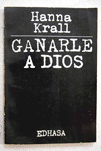 9788435003513: Ganarle a dios