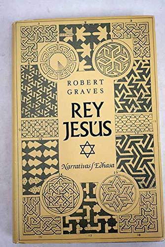 9788435004343: Rey Jesús. Novela. Traducción de Carlos Peralta.