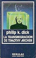 9788435004374: La transmigración de Timothy Archer