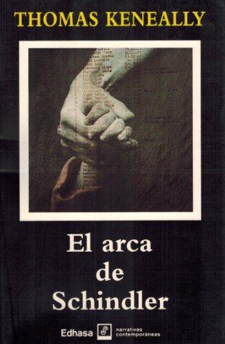 9788435004473: El Arca De Schindler (narrativas contemporaneas)