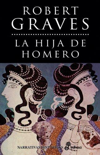9788435005036: La hija de Homero (Narrativas Históricas)