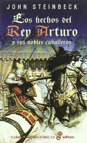 9788435005081: Los hechos del rey Arturo y sus nobles caballeros (Narrativas Históricas)