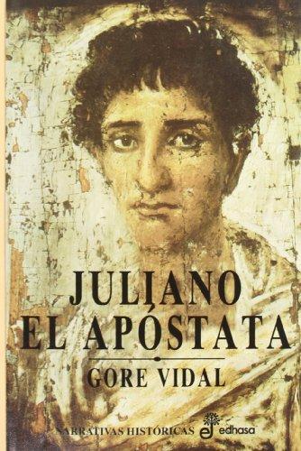 9788435005104: Juliano el apóstata (Narrativas Históricas)