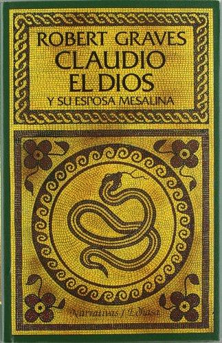 9788435005210: Claudio el dios y su esposa Mesalina (Narrativas Históricas)
