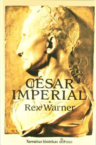 9788435005340: César imperial (Narrativas Históricas)