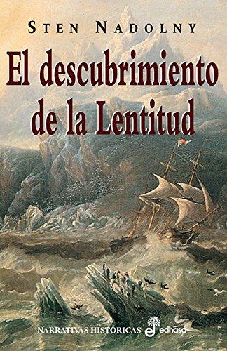 9788435005388: El descubrimiento de la lentitud (Narrativas Historicas)