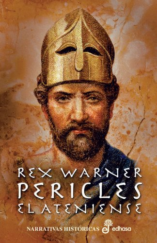 Pericles ateniense: Warner, Rex
