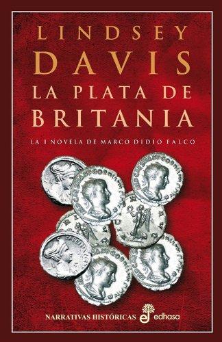 9788435005678: La plata de britania (I) (Narrativas Históricas)