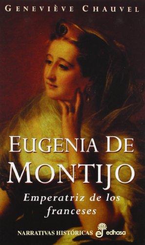9788435005821: Eugenia de Montijo (Narrativas Históricas)
