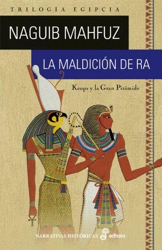 9788435005999: La maldición de Ra (Narrativas Históricas)
