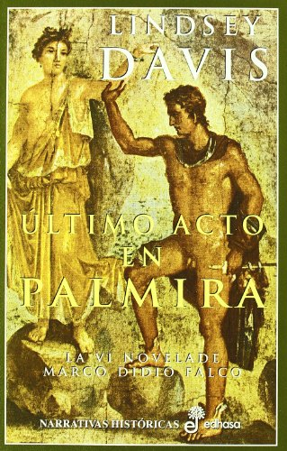 9788435006118: Último acto en Palmira (VI) (Narrativas Históricas)