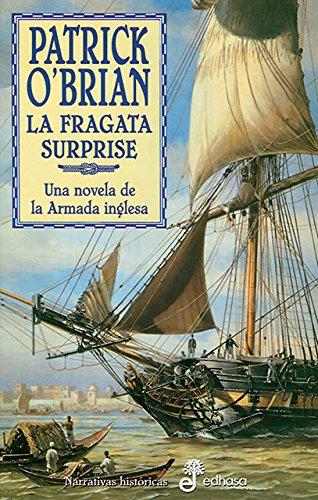 Fragata Surpirse, La (Spanish Edition) (9788435006187) by Patrick O'Brian