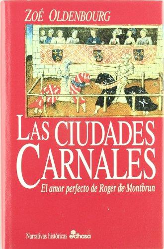 9788435006415: Las Ciudades Carnales