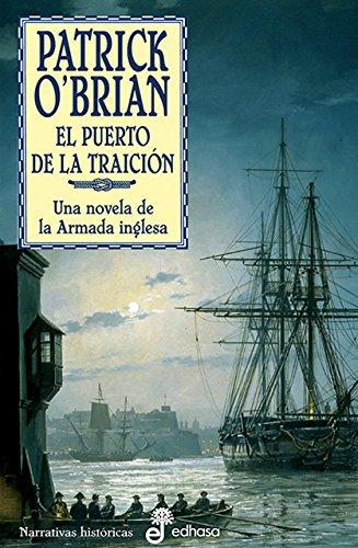 9788435006514: 9. El puerto de la traici¢n (Narrativas Históricas)