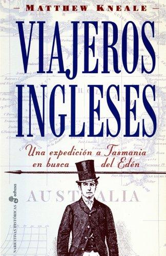 9788435006897: Viajeros ingleses. Expedición a Tasmania en busca del Eden (Narrativas Históricas)