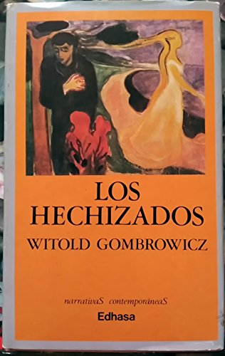 9788435007696: Los hechizados.-- ( Narrativas contemporáneas )