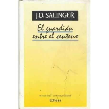 9788435008211: GUARDIAN ENTRE EL CENTENO , EL (Spanish Edition)