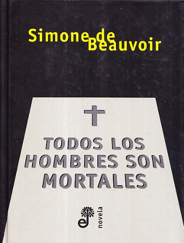 9788435008518: Todos Los Hombres Son Mortales (Spanish Edition)