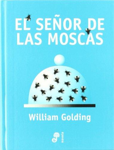 El Senor de Las Moscas (Spanish Edition): Golding, William