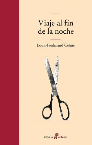 9788435008938: Viaje Al Fin De LA Noche/ Voyage to the End of the Night (Spanish Edition)